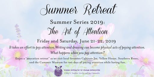Summer Retreat 2019: The Art of Attention