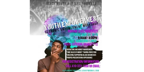Black Money Matters' Economic Empowerment Workshop for Youth (grades 7-12) tickets