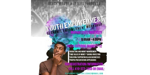 Black Money Matters' Economic Empowerment Workshop for Youth (grades 7-12)