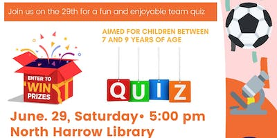 North Harrow Library Quiz (Teams of children aged 7 to  9 years old.)