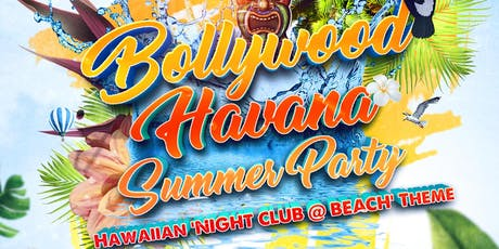 Bollywood Havana - Summer Party tickets