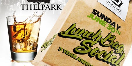 LUNCHBAG SOCIAL JUNE 2019: 3 YEAR ANNIVERSARY tickets