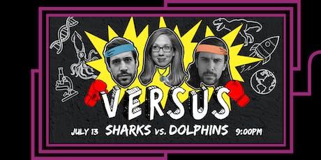 VERSUS: Sharks vs. Dolphins tickets
