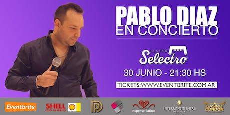 Pablo Diaz en concierto - Teatro Selectro entradas