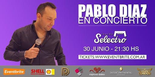 Pablo Diaz en concierto - Teatro Selectro