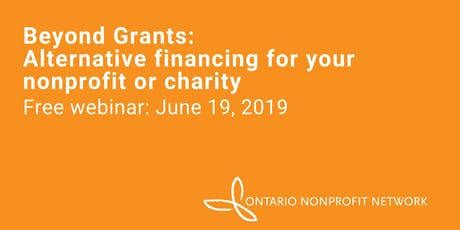 Free Webinar: Beyond Grants - Alternative financing for your nonprofit or charity tickets