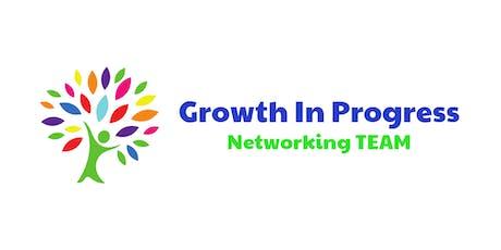 Growth In Progress Networking TEAM tickets