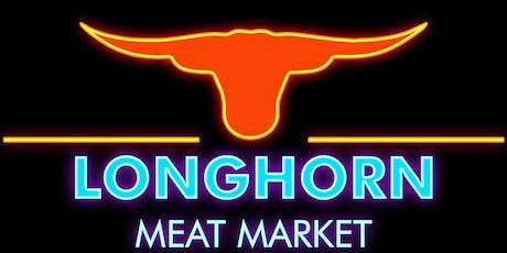 Longhorn Meat Market's 50th Birthday Party tickets