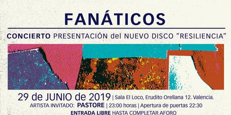 """FaNáticos presentan en Concierto su último album """"Resiliencia"""" entradas"""
