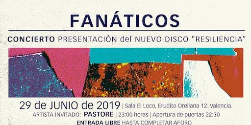 """FaNáticos presentan en Concierto su último album """"Resiliencia"""""""