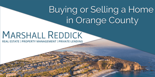 Buying or Selling a Home in Orange County