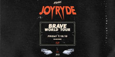 JOYRYDE Presents: Brave World Tour - Ravine Atlanta