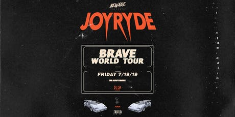 JOYRYDE Presents: Brave World Tour - Ravine Atlanta tickets