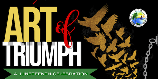 Art of Triumph: A Juneteenth Celebration
