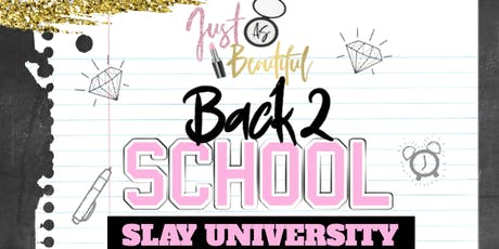 SLAY UNIVERSITY: Makeup Class tickets