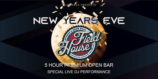 Joonbug.com Presents Field House Ale House New Years Eve Party 2020