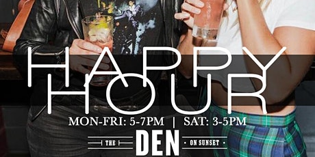 Happy Hour Every Day at The Den! tickets