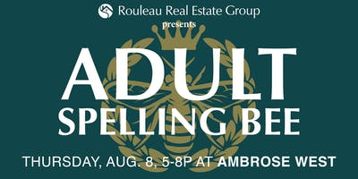 Rouleau Real Estate Group 2019 ***** Spelling Bee