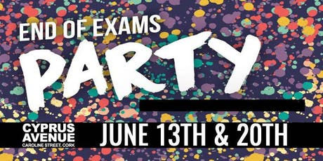 End Of Exams Party tickets