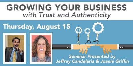 Growing Your Business With Trust & Authenticity tickets