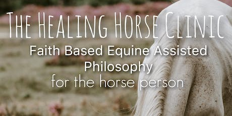 The Healing Horse Clinic tickets