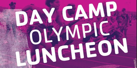 Day Camp Olympic Luncheon 2019 tickets