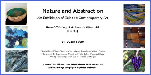 Nature and Abstraction - Pop Up Exhibition by 7 Artists for 6 days only