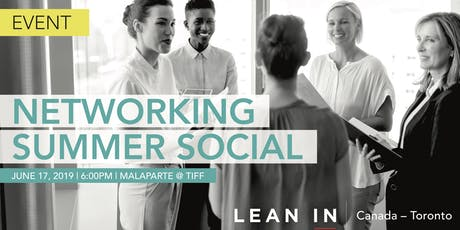 Lean in Canada - Toronto: Networking Summer Social tickets