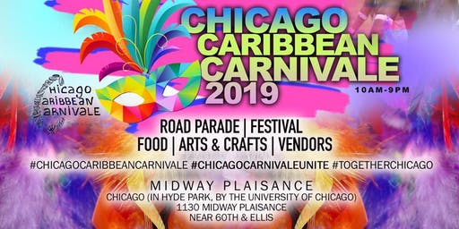 CHICAGO CARIBBEAN CARNIVALE  PARADE & FESTIVAL