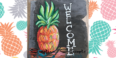 Pineapple Welcome Slate Paint Night
