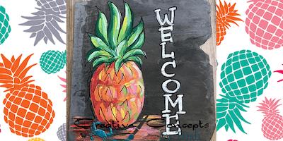 Pineapple Welcome Slate Paint Night
