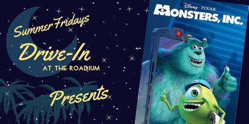 Monsters, Inc: Summer Friday Drive-In at the Roadium