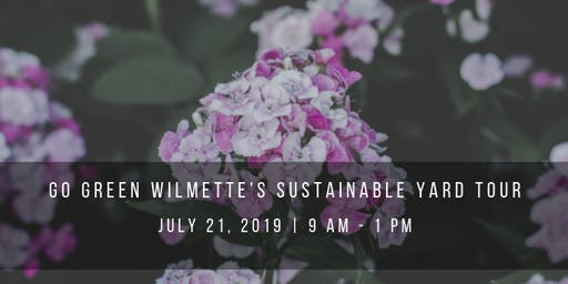Sustainable Yard Tour 2019