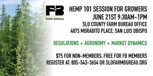 San Luis Obispo County Farm Bureau - Hemp 101 Session for Growers