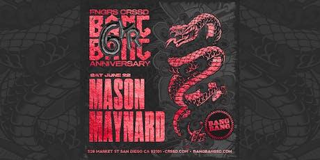 MASON MAYNARD tickets