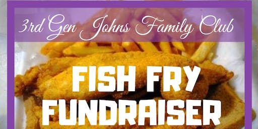 3RD GEN JOHNS FAMILY CLUB FISH FRY