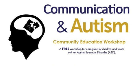Community Education Workshop: Communication and ASD tickets