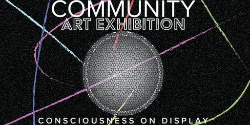 Consciousness on Display: Community Art Exhibition