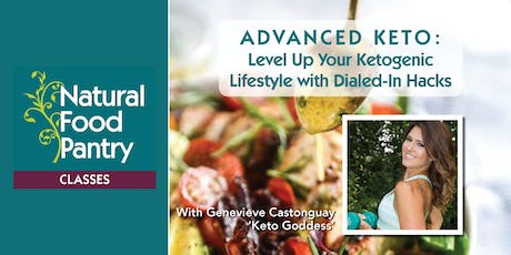 A D V A N C E D  K E T O | Level Up Your Ketogenic Lifestyle with Dialed-In Hacks tickets