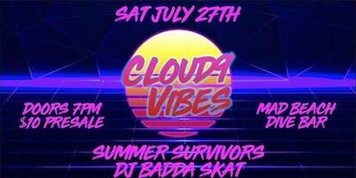 Cloud 9 Vibes, Summer Survivors, DJ Badda Skat