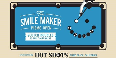 The Smilemaker Pismo Open 10 Ball Tournament tickets