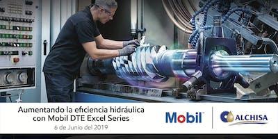 Aumentando la eficiencia hidráulica con Mobil DTE10 Excel Series