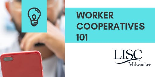 Worker Cooperatives 101
