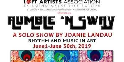 """""""Rumble 'N Sway""""   Recent Work by Joanie Landau   Stamford Loft Artists Gallery"""