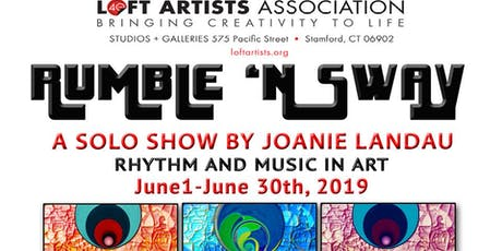 """Rumble 'N Sway""   Recent Work by Joanie Landau   Stamford Loft Artists Gallery tickets"