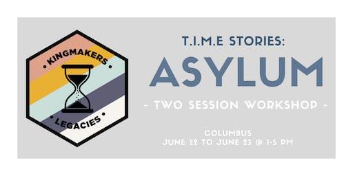 Kingmakers Legacies presents T.I.M.E. Stories: Asylum (Columbus)