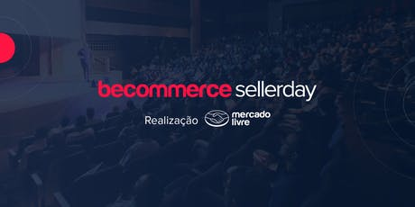 Becommerce Seller Day - O Maior Evento para Vended ingressos