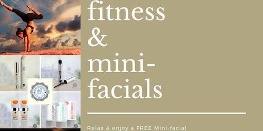 Fitness & Mini-Facials!