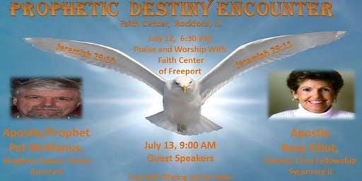 Prophetic Destiny Encounter