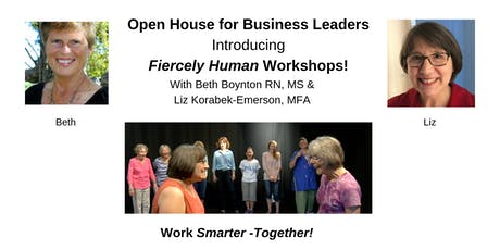 Open House for Business Leaders *Introducing Fiercely Human Workshops* tickets